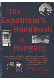 The Expatriate's Handbook to Hungary - Régikönyvek