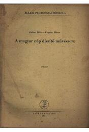 A magyar nép díszítő művészete - Régikönyvek