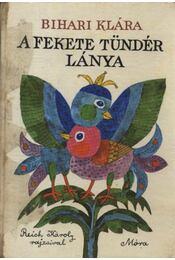 A Fekete Tündér lánya - Régikönyvek