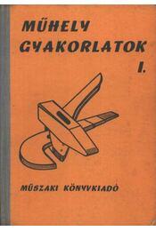 Műhelygyakorlatok I. - Régikönyvek