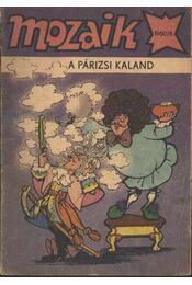 A párizsi kaland (Mozaik 1980/8.) - Régikönyvek