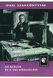 Az acélok és a vas hőkezelése - Régikönyvek
