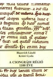 A csongrádi régió 1100 éve - Parkkalauz - Régikönyvek