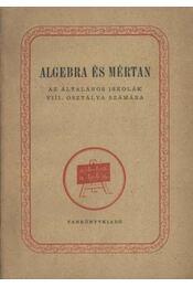 Algebra és mértan VIII. - Régikönyvek