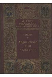 Angol lobogó alatt a Föld körül - Régikönyvek