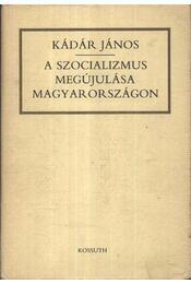 A szocializmus megújulása Magyarországon - Régikönyvek