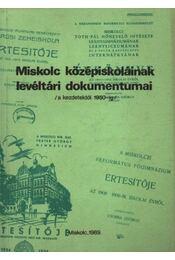Miskolc középiskoláinak levéltári dokumentumai - Régikönyvek