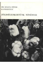 Zöldségeskertünk növényei - Régikönyvek