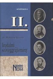 Irodalmi szöveggyűjtemény II. - Régikönyvek
