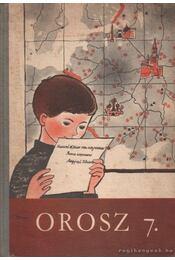 Orosz 7. - Orosz nyelvkönyv az általános iskolák 7. osztálya számára - Régikönyvek