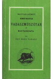 Magyar-német, német-magyar vadászműszótár és magyarázata - Régikönyvek