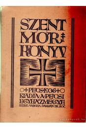 Szent Mór könyv - Vargha Damján (szerk.) - Régikönyvek