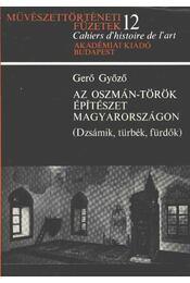 Az oszmán-török építészet Magyarországon - Régikönyvek