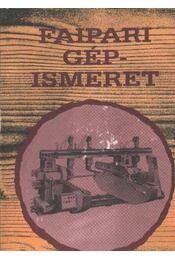 Faipari gépismeret - Régikönyvek