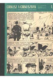 Cirkusz a cirkuszban (Füles 1970. 28-28. szám 1-4 rész) - Régikönyvek
