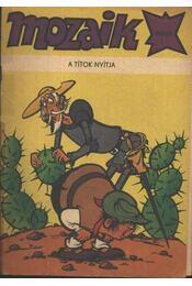A títok nyítja (Mozaik) 1981/9. - Régikönyvek