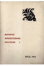 Baranyai keresztszemes hímzések I. - Régikönyvek