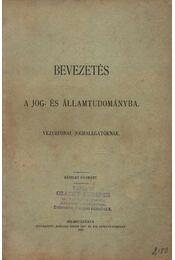 Bevezetés A Jog- És Államtudományba - Régikönyvek