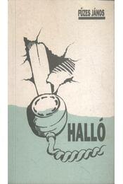 Halló (dedikált) - Régikönyvek