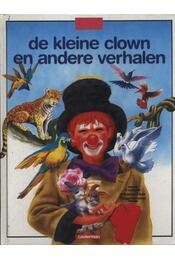 De kleine Clown en andere verhalen - Régikönyvek