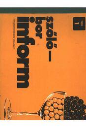 Szőlő-bor inform 1988/1. - Régikönyvek