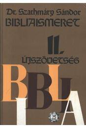 Bibliaismeret II.- Újszövetség - Régikönyvek