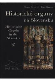 Historické organy na Slovensku - Régikönyvek