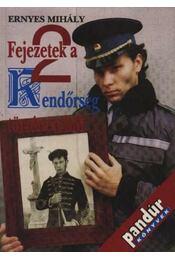 Fejezetek a rendőrség történetéből I-II. kötet (dedikált) - Régikönyvek