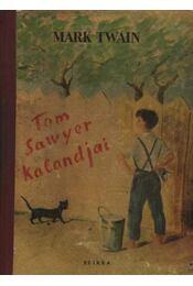 Tom Sawyer kalandjai - Régikönyvek