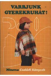 Varrjunk gyerekruhát! - Régikönyvek