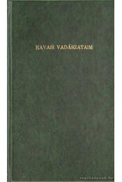 Havasi vadászataim - Maderspach Viktor - Régikönyvek