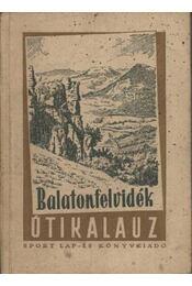 Balatonfelvidék - Régikönyvek