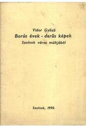 Borús évek - derűs képek - Régikönyvek