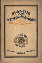 Blanche avagy a szegény rokon - Régikönyvek