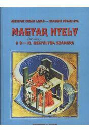 Magyar nyelv a 9-10. osztályok számára - Régikönyvek