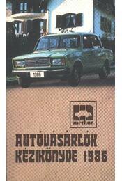 Autóvásárlók kézikönyve 1986 - Régikönyvek