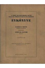 atirni - A gróf Klebelsberg Kunó Magyar Történetkutató Intézet ÉVKÖNYVE 1935. - Régikönyvek