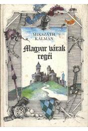 Magyar várak regéi - Régikönyvek