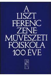 A Liszt Ferenc Zeneművészeti Főiskola 100 éve - Régikönyvek