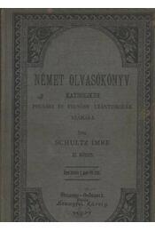 Német olvasókönyv, helyesírástani függelékkel és nyelvtani elemzésre szánt példatárral II. kötet - Régikönyvek
