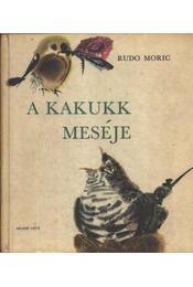 A kakukk meséje - Régikönyvek