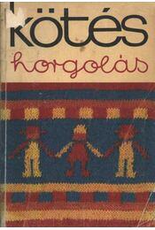 Kötés-horgolás 1970 - Régikönyvek
