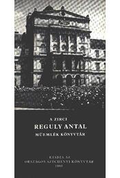A zirci Reguly Antal műemlék könyvtár - Régikönyvek