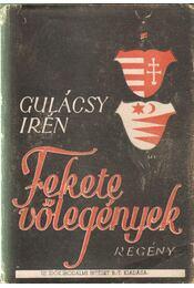 Fekete vőlegények I-III. - Gulácsy Irén - Régikönyvek