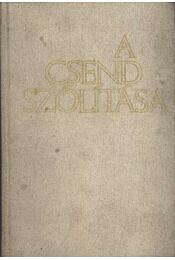 A csend szólítása - Régikönyvek