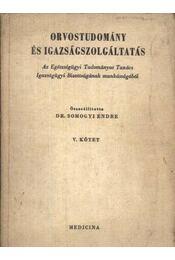 Orvostudomány és igazságszolgáltatás - Régikönyvek