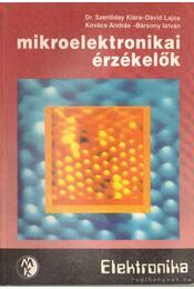 Mikroelektronikai érzékelők - Dr. Szentiday Klára - Régikönyvek