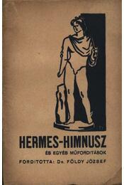 Hermes-Himnusz és egyéb műforditások (dedikált) - Régikönyvek