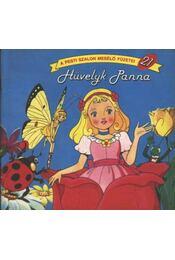 Hüvelyk Panna - Régikönyvek