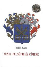 Zenta pecsétje és címere - Régikönyvek